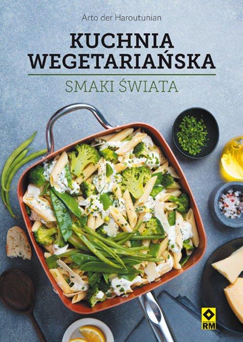Kuchnia Wegetarianska Smaki Swiata Kuchnia Kuchnia Robotki Pl